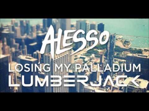 Alesso vs R.E.M - Losing My Palladium (Lumberjack Reboot)