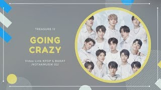 TREASURE 13  - 'GOING CRAZY' Easy Lyrics (SUB INDO)