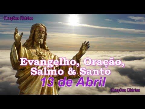 São Martinho, Evangelho, Oração, Salmo e Santo do dia 13 de Abril