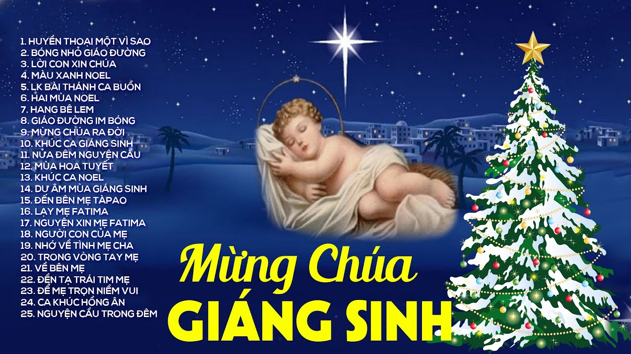 Nhạc Giáng Sinh Mừng Chúa Ra Đời - Nhạc Thánh Ca Giáng Sinh Tuyển Chọn Hay Nhất Hiện Nay