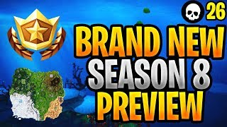 We Just Got A Preview Of Fortnite Season 8... (*NEW* Season 8 Map + Update Leaks)