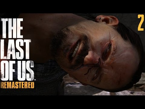 The Last Of Us: Remastered | PS4 | Ep.02 - Street Justice.