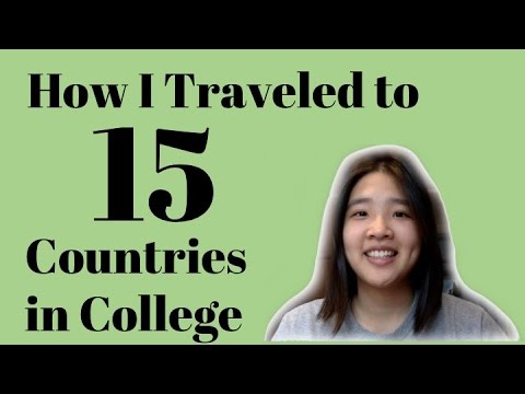 How I Traveled to 15 Countries in College on a Budget | Wherever I Want