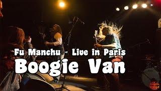 Fu Manchu - Boogie Van @ Le Trabendo, Paris   FR