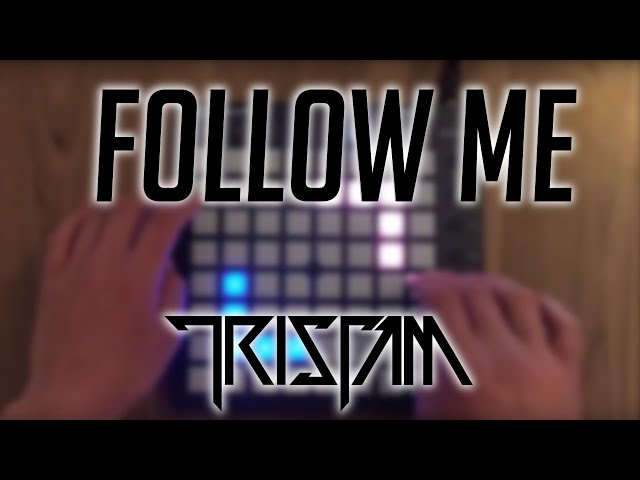 Launchpad Cover | Tristam ~ Follow Me