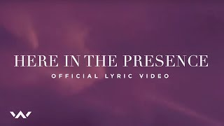 Here in the Presence | Official Lyric Video | Elevation Worship