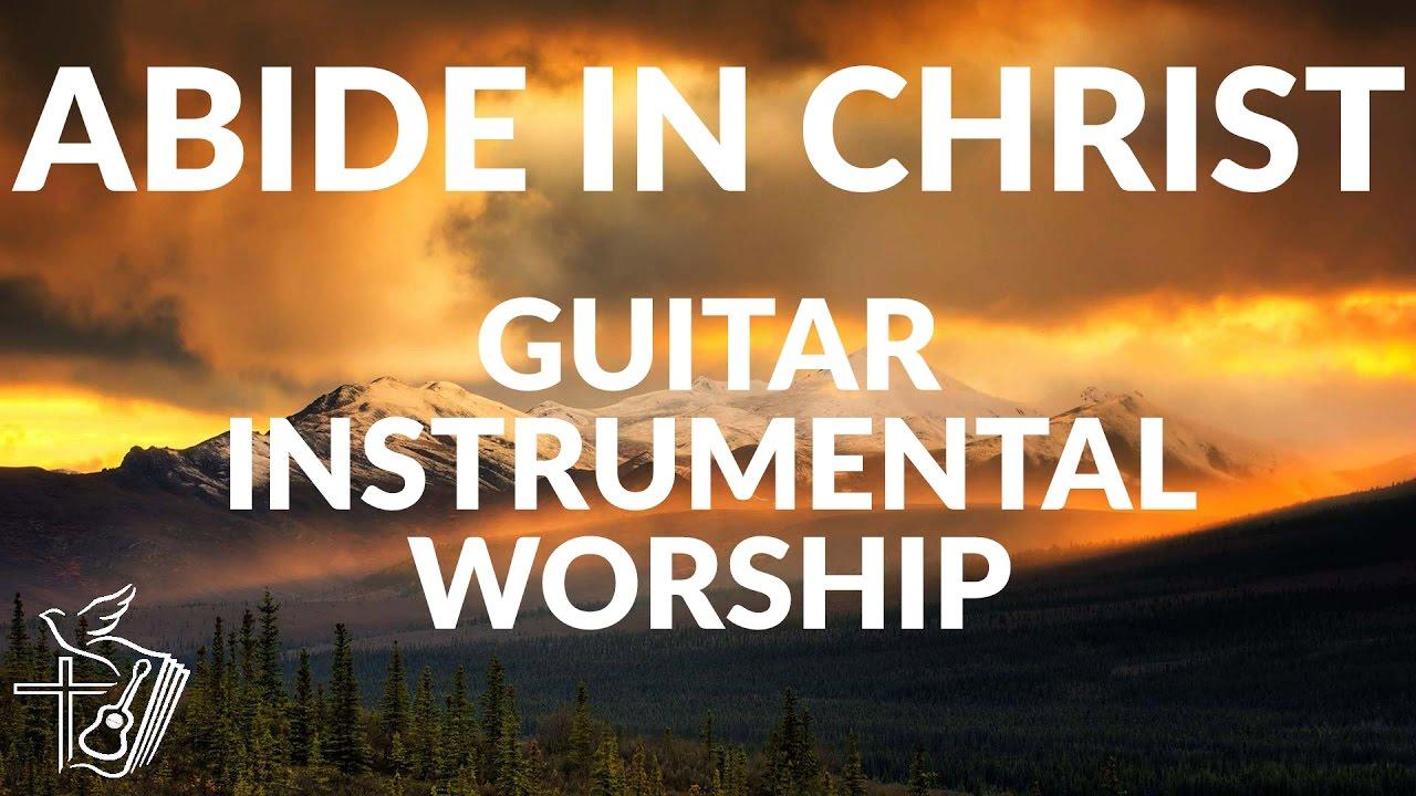Abide in Christ || Free Instrumental Worship | Anointed Soaking Prayer  Music | Prophetic Worship