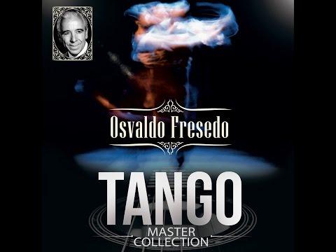 Osvaldo Fresedo - Tango Master Collection (álbum completo)
