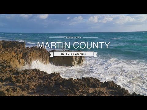 Florida Travel: Experience Martin County in 60 Seconds
