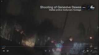 WARNING: RAW, GRAPHIC VIDEO: Dallas police bodycam footage shows shooting of Genevive Dawes
