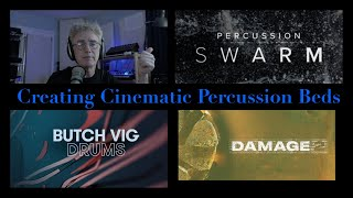 Creating Cinematic Percussion Beds by Combining Different Libraries