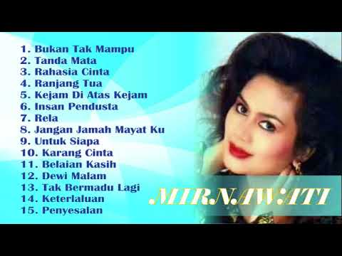 Mirnawati Dangdut Original Paling Syahdu Full Album