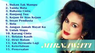 Download lagu Mirnawati Dangdut Original Paling Syahdu Full Album MP3