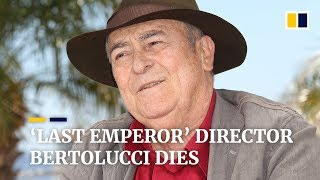 Director of epic 'Last Emperor' film Bernardo Bertolucci dies aged 77