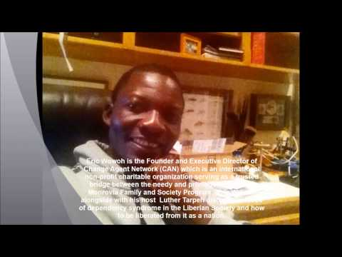 Part 1 of 4 Eric Wowoh on Radio Monrovia, Talks about the Dependency Syndrome in Liberia