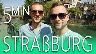 Straßburg in 5 Minuten 🙂 Sehenswürdigkeiten, Tipps und mehr