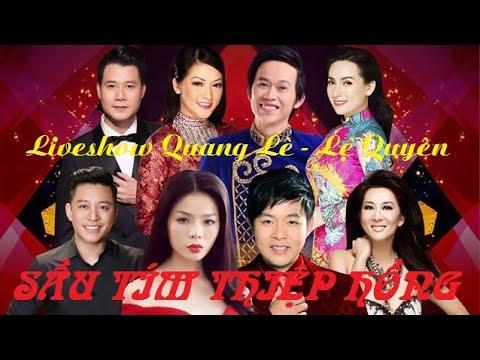 """[Bản đẹp] Liveshow Quang Lê-Lệ Quyên """"Sầu tím thiệp hồng' (Sài Gòn 8/3/2019)"""