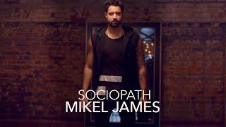 Sociopath - Mikel James (Music Video)
