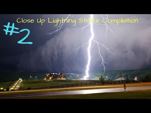 Close Up Lightning Strike Compilation #2