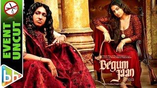 Begum Jaan Official Trailer | Launch Uncut | Vidya Balan | Mahesh Bhatt