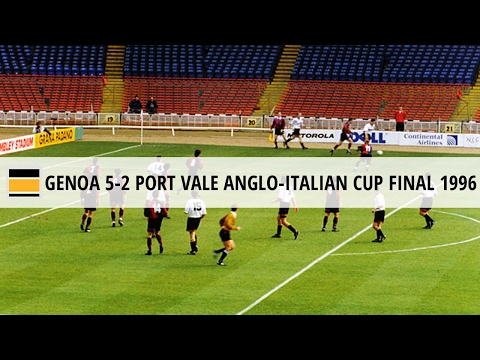 Genoa 5-2 Port Vale, Anglo-Italian Cup Final 1996