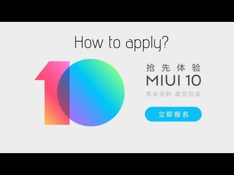 Apply Now: MIUI 10 Closed Beta is here for registration.