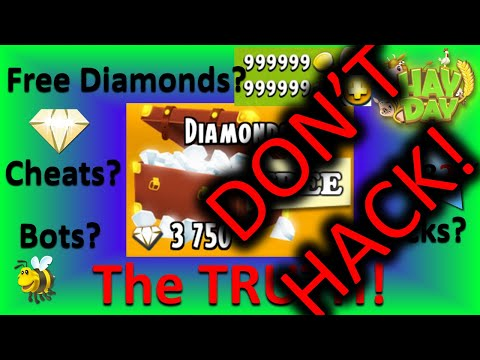 HAY DAY - H**K, Cheats, Free Diamonds, Bots | The TRUTH!