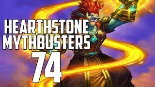 Hearthstone Mythbusters 74