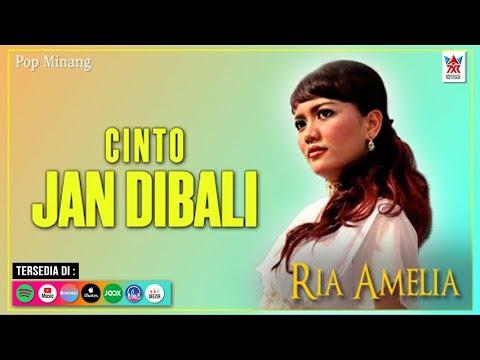 Download Ria Amelia - Cinto Jan Dibali (Official Video)   Lagu Minang Populer