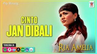 Ria Amelia - Cinto Jan Dibali (Official Video) | Lagu Minang Populer