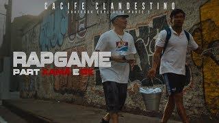 Cacife Clandestino - Rap Game    Pt. Xamã e BK   Conteúdo Explícito Part 2   Ep 4