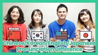 Learn Japanese - Pronunciation Differences in between Chinese,Korean,Japanese,English