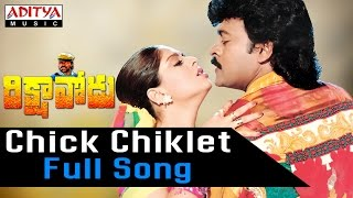 Chick Chiklet Full Song ll Rikshavodu Songs ll Chiranjeevi, Nagma,Soundarya