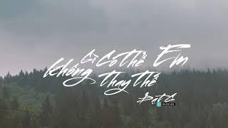 Không Gì Có Thể Thay Thế Em ► Đạt G [ Lyrics Video ]