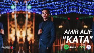 Cover images AMIR ALIF - Kata (Official Audio)