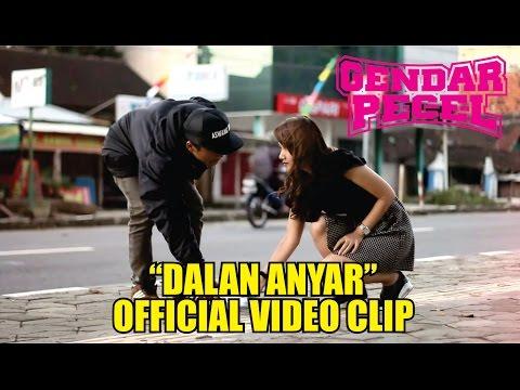 GENDAR PECEL - DALAN ANYAR (OFFICIAL VIDEO CLIP)