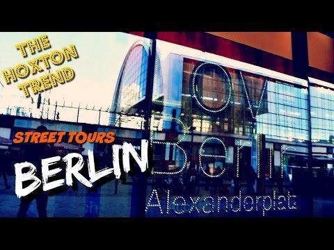BERLIN STREET TOURS   TheHoxtonTrend   Part 1.