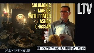 Solomonic Magick With Frater Ashen Chassan