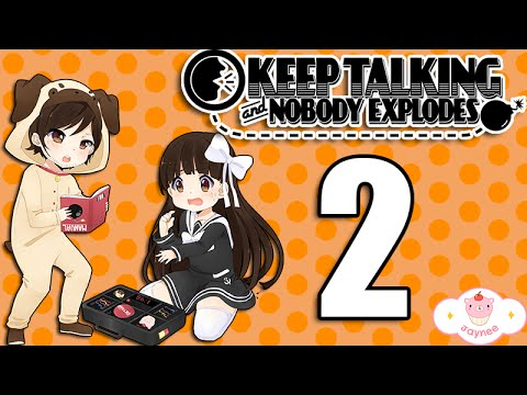 KEEP TALKING AND NOBODY EXPLODES! [2]