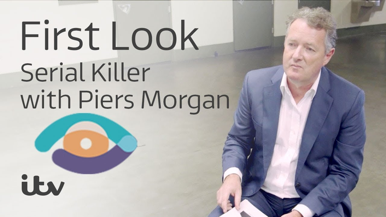Serial Killer with Piers Morgan | First Look | ITV