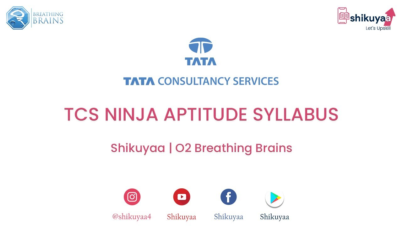 TCS NINJA APTITUDE SYLLABUS - O2 Breathing Brains