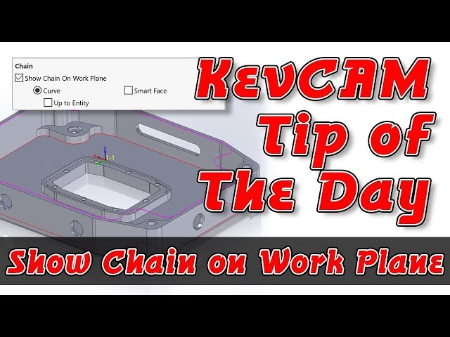 Tip of the Day - Show Chain on Working Plane