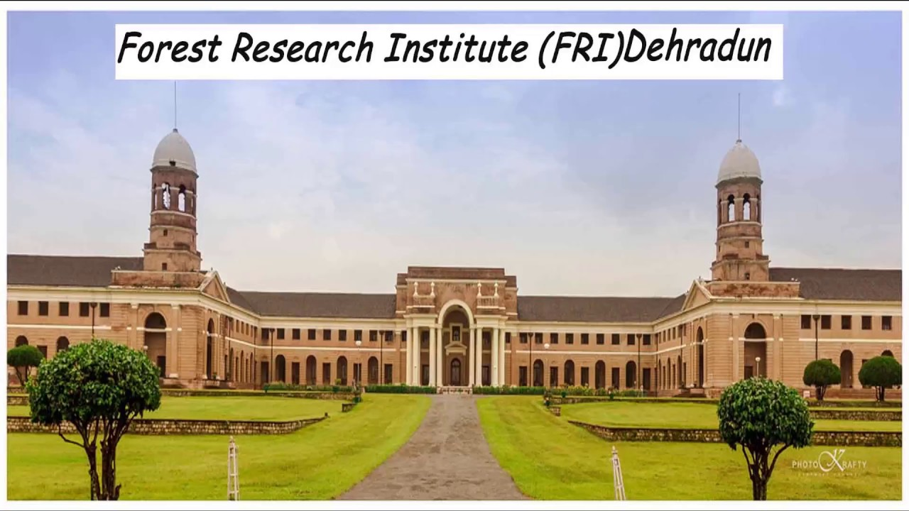 Forest Research Institute Dehradun Fri Dehradun Full View Youtube