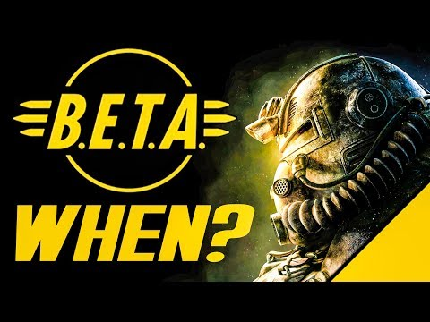 Fallout 76 B.E.T.A. - When Can We Expect It? Sooner The Better.. Or.. Sooner The B.E.T.A. thumbnail
