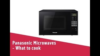 Panasonic Microwaves What to cook