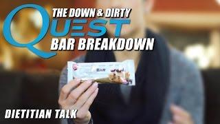 The Down & Dirty Quest Bar Breakdown - Dietitan Talk