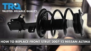 How to Replace Front Strut 07-12 Nissan Altima