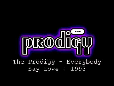 The Prodigy - Everybody Say Love - 1993 mp3