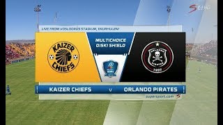 2018 MultiChoice Diski Shield - Kaizer Chiefs vs Orlando Pirates
