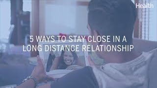 5 Ways to Stay Close in a Long Distance Relationship | Health